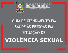 Guia Violência Sexual SES/RS SPRS