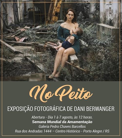 """Exposição fotográfica """"No Peito"""" Dani Berwanger"""