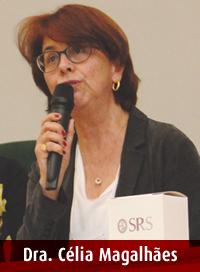 Dra. Célia Maria Boff de Magalhães SPRS