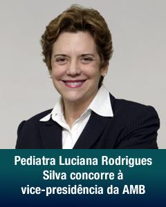 Dra. Luciana Silva concorre à AMB